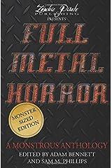 FULL METAL HORROR: A Monstrous Anthology Paperback