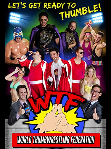 WTF: World Thumbwrestling Federation