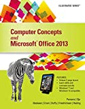 Computer Concepts and Microsoft Office 2013 : Illustrated, Parsons, June Jamrich and Oja, Dan, 1285093054
