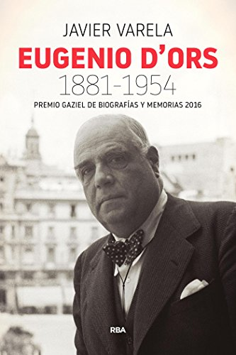 Eugenio d'Ors (1881-1954) (NO FICCIÓN GENERAL)
