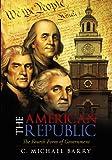 The American Republic, C. Michael Barry, 1462004172