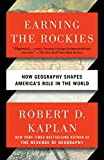 #8: Earning the Rockies: How Geography Shapes America's Role in the World