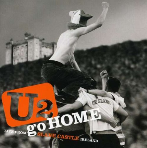 U2 Go Home: Live from Slane Castle (Jewel Case) by Interscope Records
