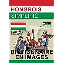 Hungrois Simplifié - dictionnaire en images (French Edition)