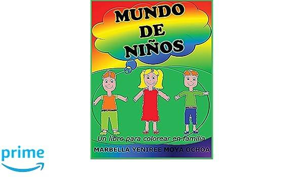 Mundo De Niños Un Libro Para Colorear En Familia Marbella Yeniree