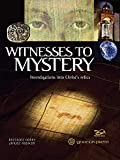 Witnesses to Mystery: Investigations into
