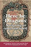 img - for Here Be Dragons by Gill Ringland (2012-02-14) book / textbook / text book