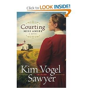 Courting Miss Amsel Kim Vogel Sawyer