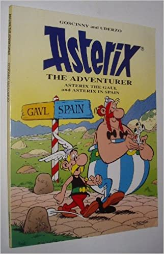 "Asterix the Adventurer: ""Asterix the Gaul"" and ""Asterix in Spain"""