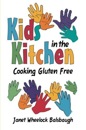 Read Online Kids In The Kitchen: Cooking Gluten Free pdf