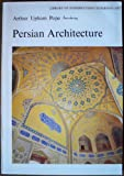 img - for Arthur Upham Pope Introducing Persian Architecture (Library of Introduction to Persian Art) book / textbook / text book