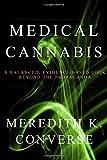 Medical Cannabis, Meredith Converse, 1500868930