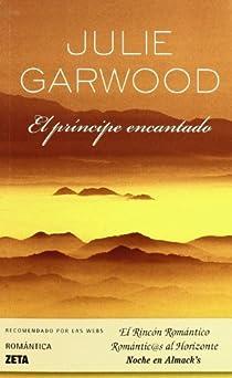 El príncipe encantado par Garwood
