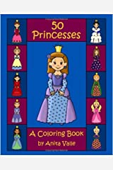 50 Princesses A Coloring Book Paperback