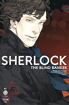 Sherlock: The Blind Banker #1 by [Thompson, Stephen]