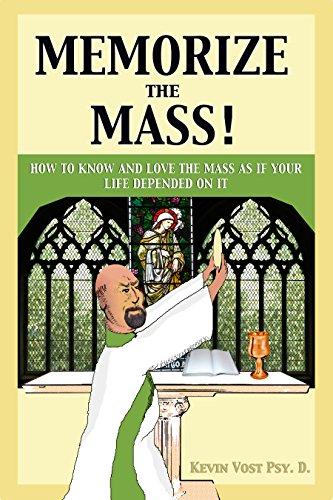 Memorize the Mass! (English Edition)
