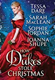 How the Dukes Stole Christmas: A Holiday Romance Anthology by  Sarah MacLean in stock, buy online here