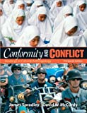 img - for Conformity and Conflict (text only) 13th(thirteenth) edition by J. Spradley,D. W. McCurdy book / textbook / text book