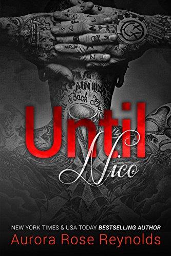 Until Nico Until Series Book 4 Kindle Edition By Aurora Rose