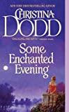 Front cover for the book Some Enchanted Evening by Christina Dodd