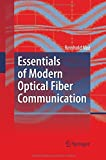 Essentials of Modern Optical Fiber Communication, Noé, Reinhold, 3642426859