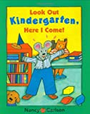 Look Out Kindergarten, Here I Come!, Nancy Carlson, 0670883786