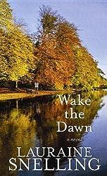 Wake the Dawn