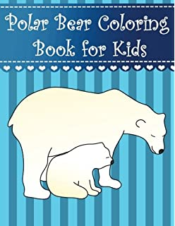 Polar Bear Coloring Book For Kids Big Simple And Easy Cute
