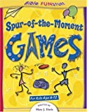 Spur-of-the-Moment Games, Cook Communications Staff and Mary J. Davis, 0781441188