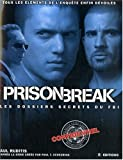 Prison Break : Les dossiers secrets du FBI