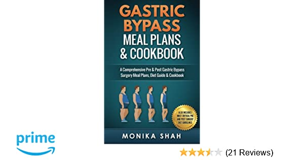 Gastric Bypass Meal Plans And Cookbook Monika Shah 9781530890583
