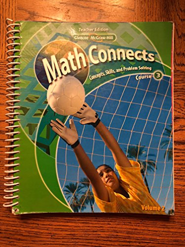 Math Connects: Concepts, Skills, and Problem Solving, Course 3, Vol. 2, Teachers edition