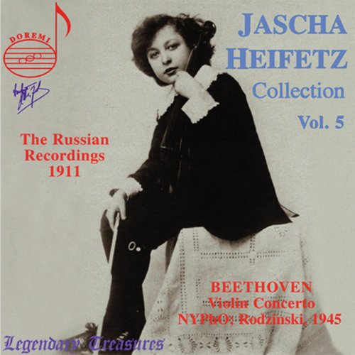 Jascha Heifetz Collection: 1911 Russian Recordings, Vol. 5
