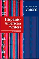 Hispanic-American Writers (Multicultural Voices) Kindle Edition