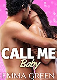 Call me Baby, tome 4 par Green