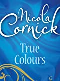 True Colours by Nicola Cornick front cover