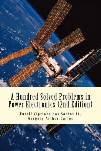 A Hundred Solved Problems in Power Electronics pdf