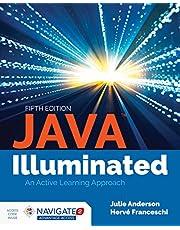 Java Illuminated: An Active Learning Approach + Navigate 2 Advantage Access