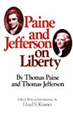 Paine and Jefferson on Liberty, Paine, Thomas, 0804463824