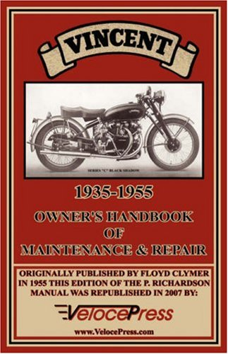 Vincent 1935-1955 Owner's Handbook of Maintenance & Repair