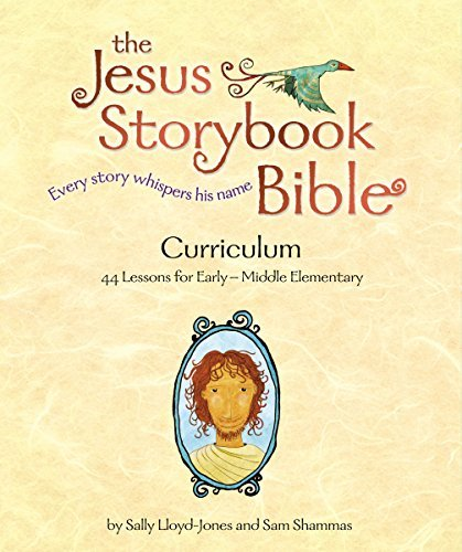 The Jesus Storybook Bible Curriculum Kit by Sally Lloyd-Jones (2012-02-11)