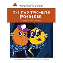 The Two Two-Eyed Potatoes: The Right to Choose a Best Friend