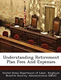 Understanding Retirement Plan Fees and Expenses, , 1287189350