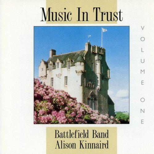 Price comparison product image Music In Trust 1 by Battlefield Band,  Alison Kinnaird (2008-11-18)