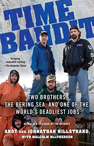 Time Bandit: Two Brothers, the Bering Sea, and One of the World's Deadliest - Crab Bering King Sea