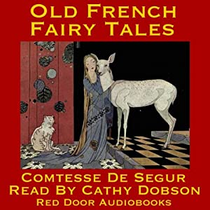 Old French Fairy Tales Audiobook