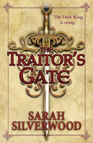 The Traitor's Gate: The Nowhere Chronicles Book (Sarah Silverwood)