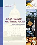 img - for By Jonathan Gruber: Public Finance and Public Policy Third (3rd) Edition book / textbook / text book