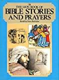 The Lion Book of Bible Stories and Prayers, Mary Batchelor, 0856482390