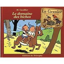GRENIER DE SYLVAIN ET SYLVETTE (LE) T.02 : LE DOMAINE DES BICHES